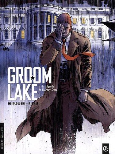 Groom Lake, Tome 3 : La légende de Blarney Stone