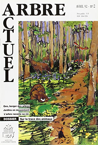 Arbre Actuel n°2, Avril 92 : Sur la Trace des Animaux, tome 1