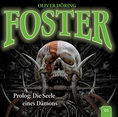 Foster (1) Die Seele eines Dämons (Oliver Döring) IMAGA 2016
