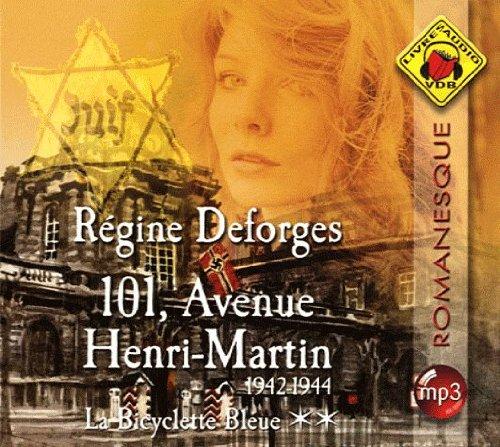 101, avenue henri-martin - la bicyclette bleue tome2