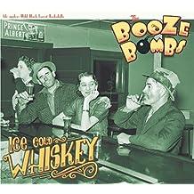 Ice Cold Whiskey (Lim.ed.) [Vinyl LP]
