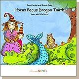 Hocus Pocus Dragon Tooth (für Mädchen) - Gutschein für ein personalisierbares KINDERBUCH mit IHREM Kind in der Hauptrolle. Ein ganz persönliches Bilderbuch für Mädchen, ideal als Geschenk - inklusive eigener Widmung und persönlichen Illustrationen. In englischer Sprache