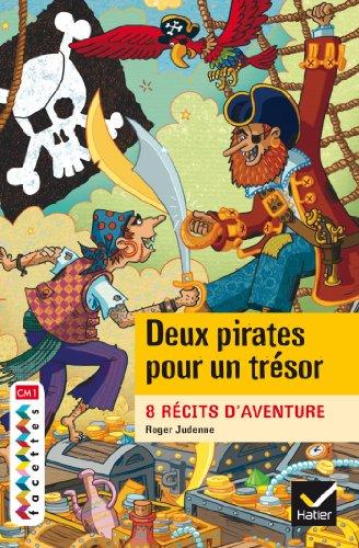 Facettes Bibilothèque CM1, Deux pirates pour un trésor - Roman