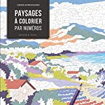 Paysages à colorier par numéros de Camille de Montmorillon