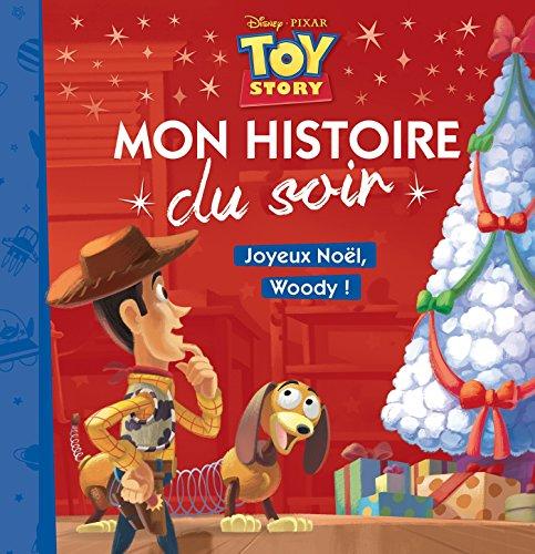 TOY STORY - Mon Histoire du Soir - Spécial Noël