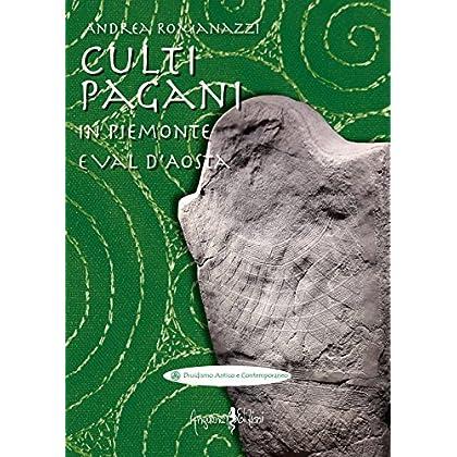 Culti Pagani In Piemonte E Val D'aosta