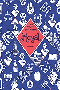 Royal par Jean-Philippe Baril Guérard