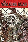 The Walking Dead Softcover 3: Die Zuflucht