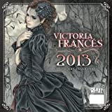 Art of Victoria Frances 2013 Calendar