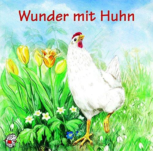 Wunder mit Huhn. CD. Klassische Musik und Sprache erzählen
