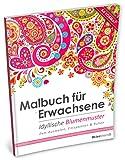 Malbuch für Erwachsene: Idyllische Blumenmuster (Kleestern®, A4 Format, 40+ Motive) (A4 Malbuch für Erwachsene, Band 7) - Kleestern Malbücher, Erwachsenen Malbücher