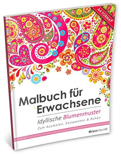 ene: Idyllische Blumenmuster (Kleestern®, A4 Format, 40+ Motive) (A4 Malbuch für Erwachsene) ()