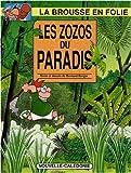 La brousse en folie, Tome 9 - Les zozos du paradis