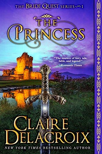 The Princess (The Bride Quest Book 1) by Claire Delacroix