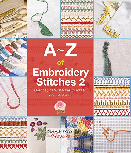A-Z of Embroidery Stitches 2 (A-Z of Needlecraft) (English Edition) Pearl Rosette