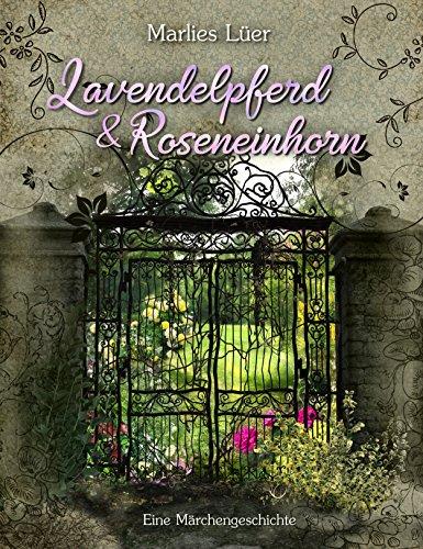 Lavendelpferd und Roseneinhorn -