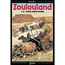 Zoulouland, Tome 10 : Young Mister Dundee