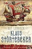 Klaus Störtebeker: Gottes Freund und aller Welt Feind - Boy Lornsen