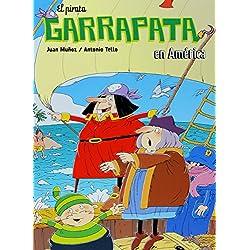 El pirata Garrapata en América.