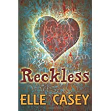 Reckless: Volume 2 (Wrecked) by Elle Casey (2013-01-04)