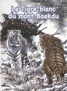 Le Tigre Blanc du Mont Baekdu Edition simple One-shot