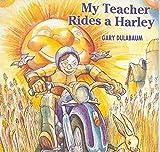 My Teacher Rides a Harley (US Import) [DE Import]