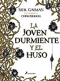 Libros Descargar en linea LA JOVEN DURMIENTE Y EL HUSO S Novela (PDF y EPUB) Espanol Gratis