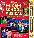 Disney High School Musical Book and Journal [With Microphone Pen]