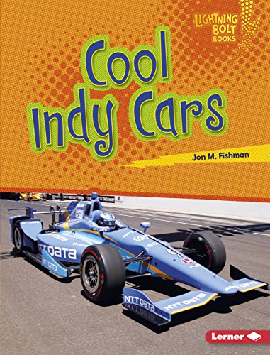 Cool Indy Cars (Lightning Bolt Books  — Awesome Rides)