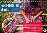 Farbenpracht gewebt (Tischkalender 2019 DIN A5 quer): Am sausenden Webstuhl der Zeit (Monatskalender, 14 Seiten ) (CALVENDO Kunst)