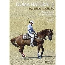 Doma Natural 3 - Equilibrio Y Ligereza