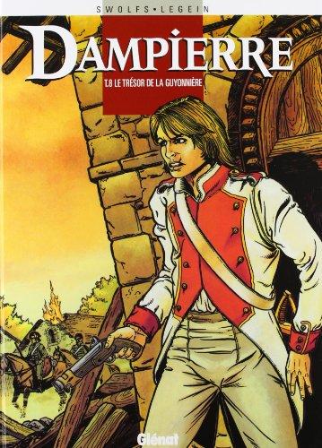 Dampierre, Tome 8 : Le trésor de la guyonnière
