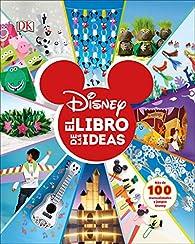 Disney: El libro de las ideas par  Varios autores