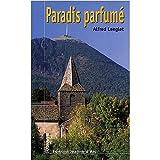 Parfumes Best Deals - Paradis parfumé