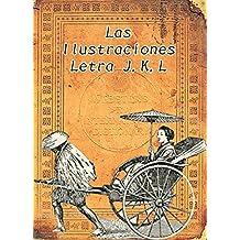 Las ilustraciones de la letra J,K,L: Memoria de hace cien años (El Diccionario de Webster, la edición de 1914 nº 7) (Spanish Edition)