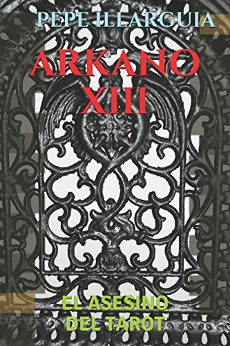 ARKANO XIII: EL ASESINO DEL TAROT