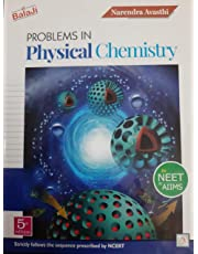Problems in Physical Chemistry for NEET & AIIMS 5TH Edition (2019-20) Session