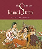 The Same Sex Kama Sutra by Sandhya Mulchandani (2006-07-01)
