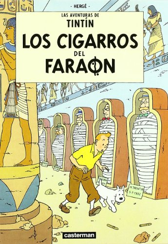 Los Cigarros Del Faraon/ the Cigars of the Pharaoh (Tintin)