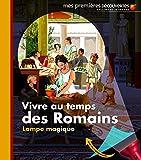 Image de Vivre au temps des Romains
