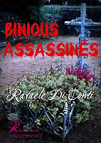 Binious Assassinés par Rafaele Di Conti