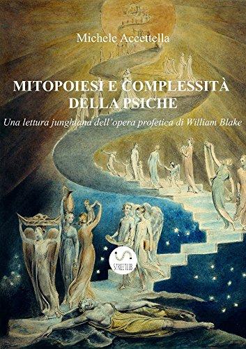 Mitopoiesi e complessità della psiche (Italian Edition)