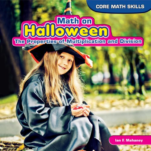 he Properties of Multiplication and Division (Core Math Skills, Band 2) ()