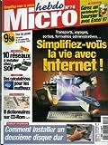 Micro hebdo - n°76 - 30/09/1999 - Simplifiez-vous la vie avec internet