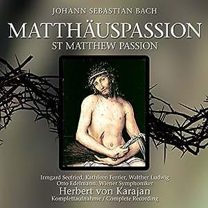 Die Matthäuspassion-St.Matthew Passion