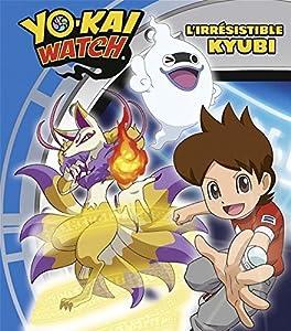 """Afficher """"Yo-Kai Watch L'Irrésistible Kyubi"""""""