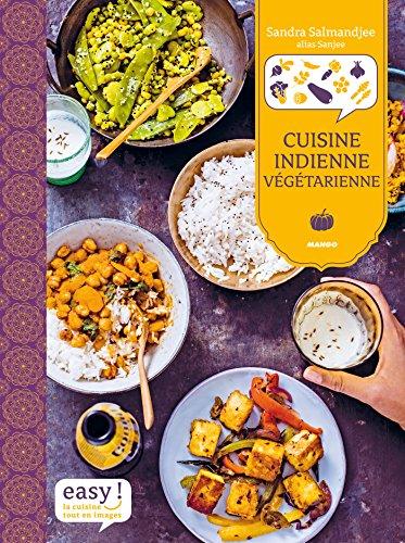 Cuisine indienne végétarienne (Easy) par Sandra Salmandjee