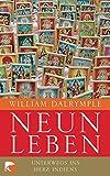 Neun Leben: Unterwegs ins Herz Indiens - William Dalrymple