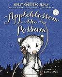 Appleblossom the Possum by Holly Goldberg Sloan (2015-08-11)