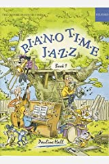 Piano Time Jazz Book 1: Bk. 1 Paperback